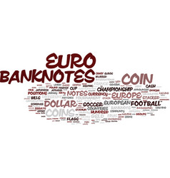 Euro word cloud concept vector