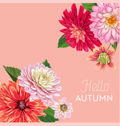 hello autumn watercolor floral design flowers vector image