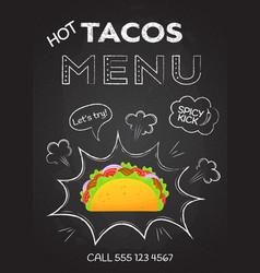 mexican cuisine snack food hot tacos menu vector image