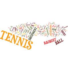 Tennis equipment text background word cloud vector