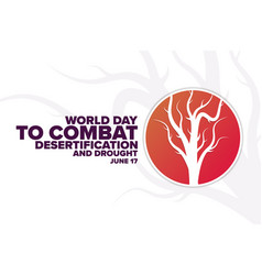 World day to combat desertification and drought vector