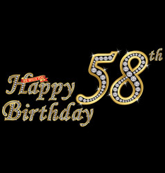 58 years happy birthday golden sign with diamonds vector image