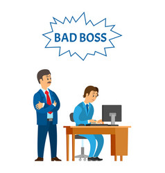 Bad boss leader company and worker vector