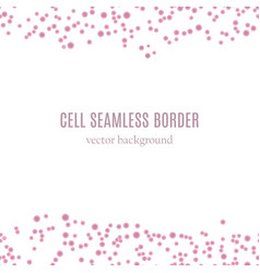 cell seamless border vector image