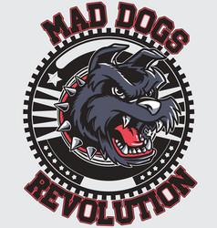 Mad dog revolution vector