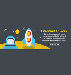 astronaut at work banner horizontal concept vector image