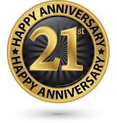Happy 21st years anniversary gold label vector