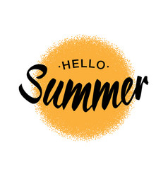 lettering hello summer yellow sun halftone circle vector image