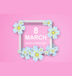 paper art of 8 march happy womens daygreeting vector image