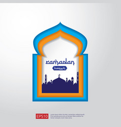 ramadan kareem mosque door or window in paper cut vector image