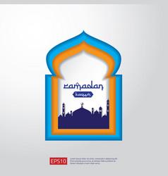 Ramadan kareem mosque door or window in paper cut vector