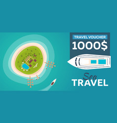 travel voucher travel to paradise flat vector image