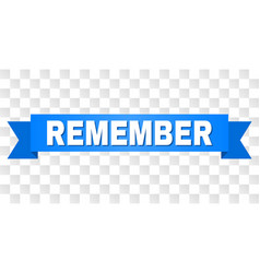 Blue ribbon with remember text vector