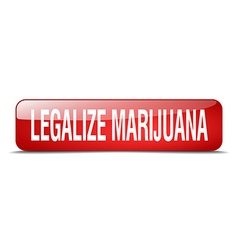 Legalize marijuana red square 3d realistic vector
