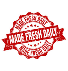 Made fresh daily stamp sign seal vector