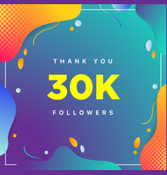 30k or 30000 followers thank you colorful vector