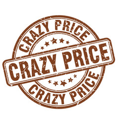 Crazy price brown grunge stamp vector