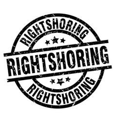 rightshoring round grunge black stamp vector image