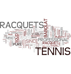 Tennis racquets text background word cloud concept vector