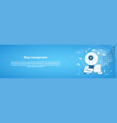 Blog management web horizontal banner with copy vector