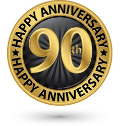 Happy 90th years anniversary gold label vector