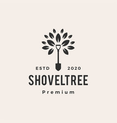 shovel tree leaf hipster vintage logo icon vector image