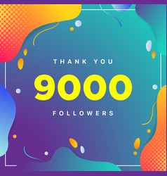 9000 or 9k followers thank you colorful geometric vector
