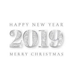 Happy new year and marry christmas 2019 silver vector