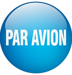 Par avion blue round gel isolated push button vector