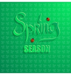 Spring season on a green background vector image vector image