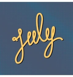 Text July on Blue Pop Art Background vector