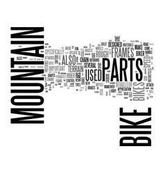Basic parts for mountain bikes text word cloud vector