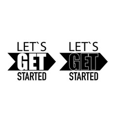 Lets get started motivation in flat style vector