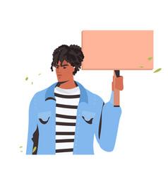 man holding blank cardboard banner black lives vector image