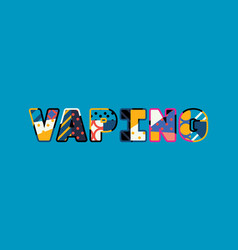 vaping concept word art vector image