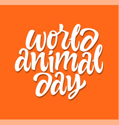 world animal day - hand drawn brush pen vector image