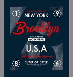 new york brooklyn typography slogan vector image