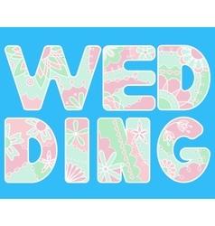 word wedding painted colofrul vector image
