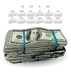 2018 calendar with a fat stack of 100 dollar bills vector image vector image