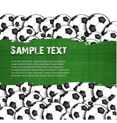 grunge banner on the background of soccer balls vector image