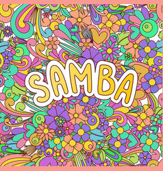 Samba zen tangle doodle dance background with vector
