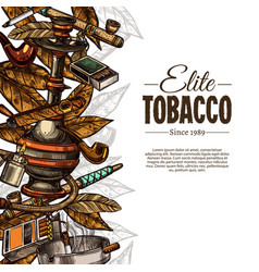 Sketch posters with tobacco and smoking collection vector