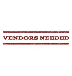 Vendors Needed Watermark Stamp vector