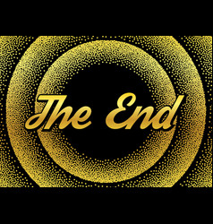 Gold end screensaver in retro stypple style vector