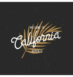 Welcome to California republic t-shirt vector