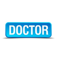 doctor blue 3d realistic square isolated button vector image