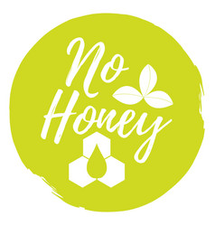 no honey label healthy and organic food font with vector image vector image
