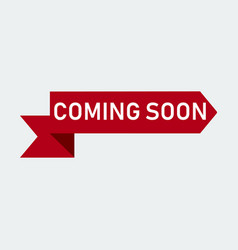 coming soon red ribbon banner vector image