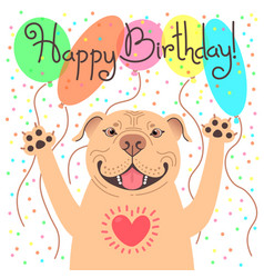 Cute happy birthday card with funny puppy pit bull vector