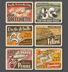 Italian pasta retro posters macaroni set vector